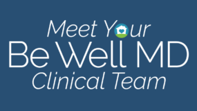 Be Well MD - Clinical Team - Austin, TX